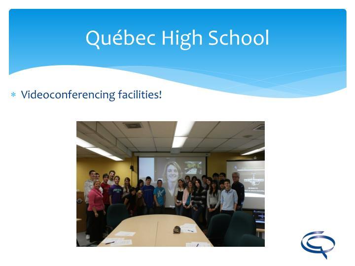 Videoconferencing facilities!