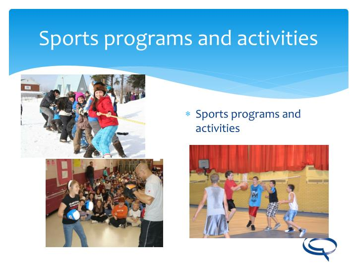 Sports programs and activities