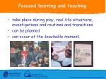 focused learning and teaching