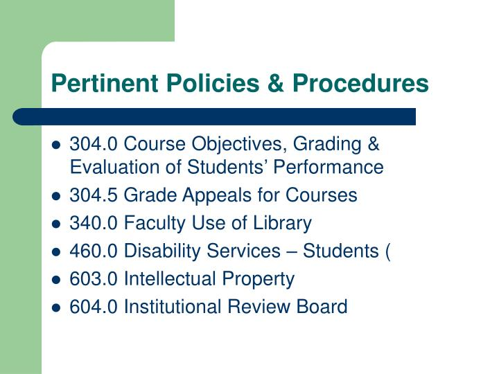 Pertinent Policies & Procedures