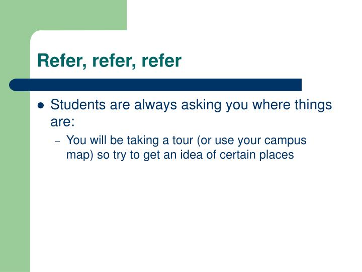 Refer, refer, refer