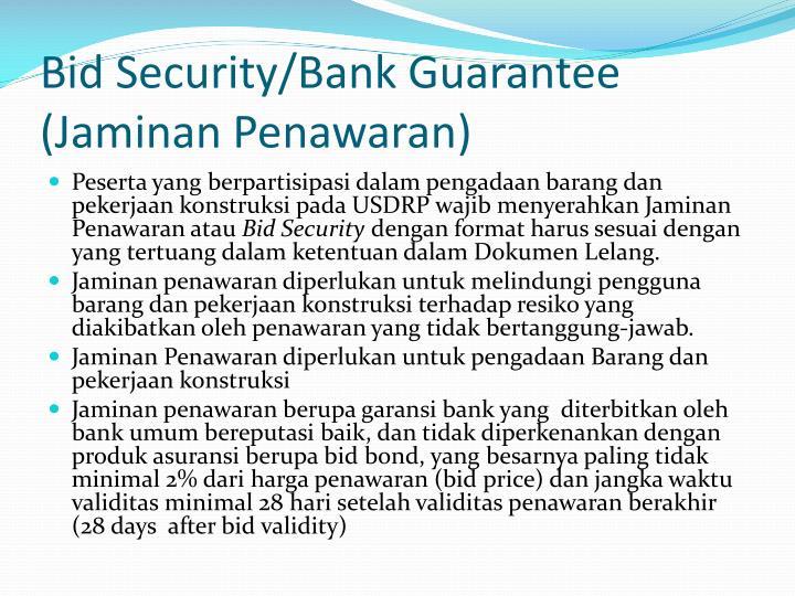 Bid Security/Bank Guarantee