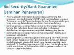 bid security bank guarantee jaminan penawaran