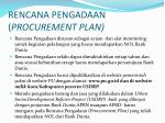 rencana pengadaan procurement plan
