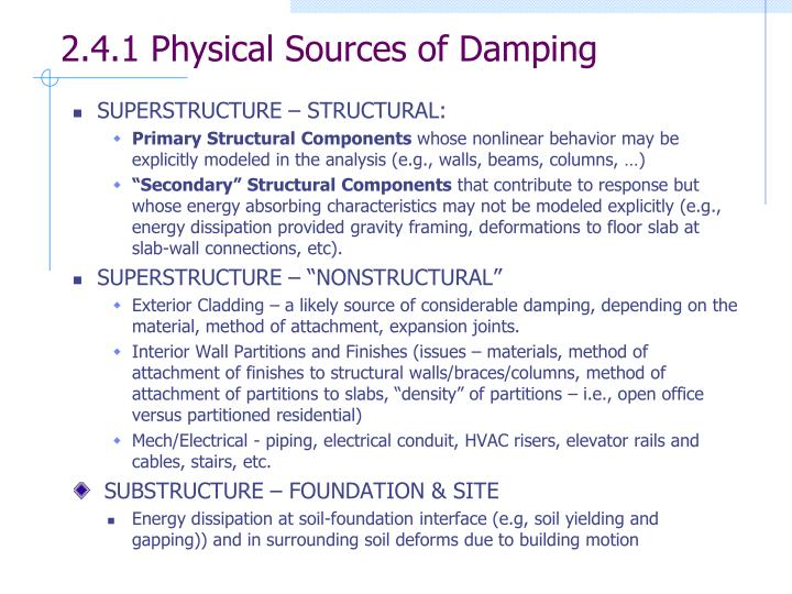 2.4.1 Physical Sources of Damping