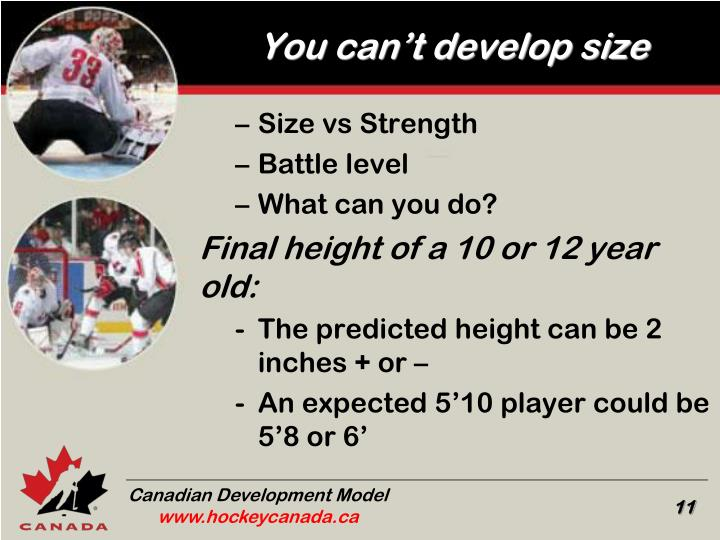You can't develop size