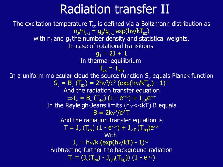 Radiation transfer II