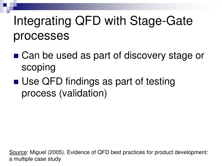 Integrating QFD with Stage-Gate processes