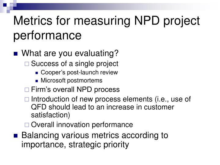 Metrics for measuring NPD project performance