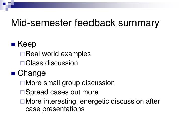 Mid-semester feedback summary