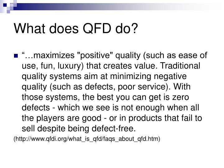 What does QFD do?
