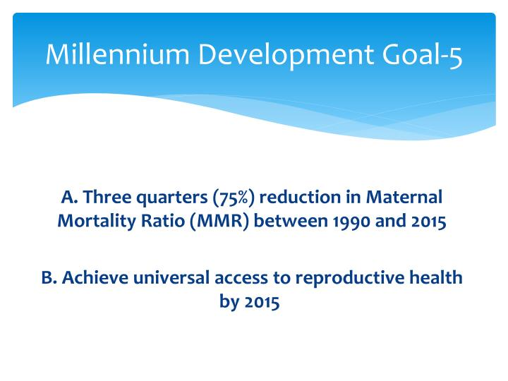 Millennium Development Goal-5