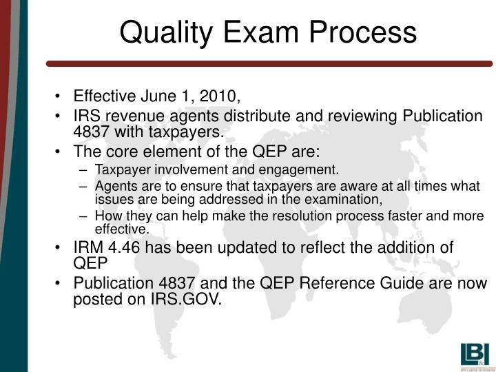 Quality Exam Process