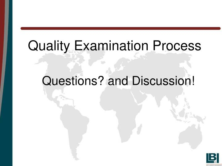 Quality Examination Process