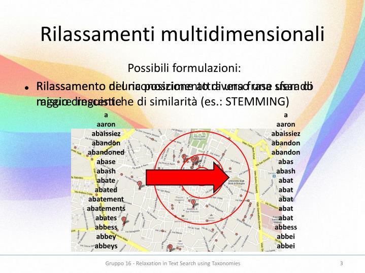 Rilassamenti multidimensionali