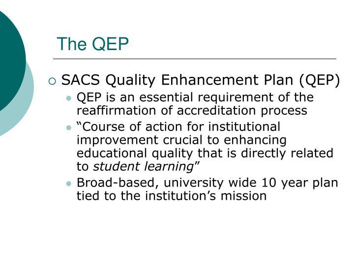 The QEP