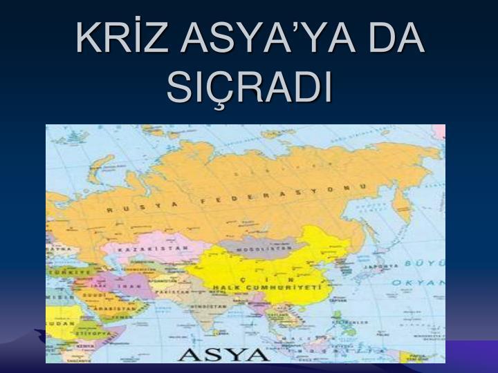 KRZ ASYAYA DA SIRADI