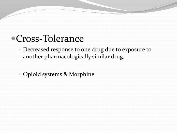 Cross-Tolerance