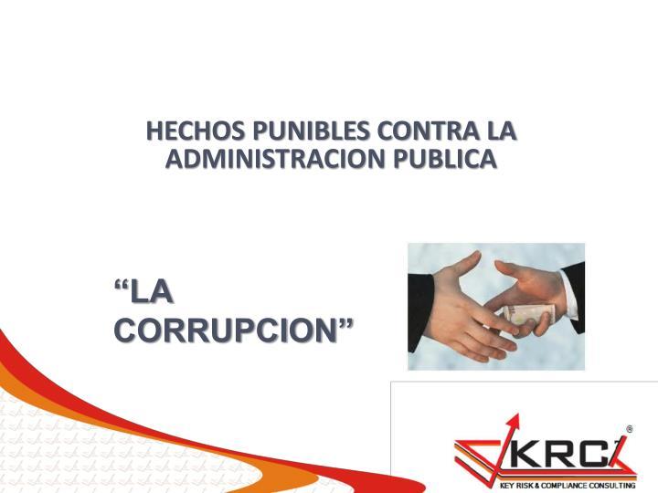 HECHOS PUNIBLES CONTRA LA ADMINISTRACION PUBLICA