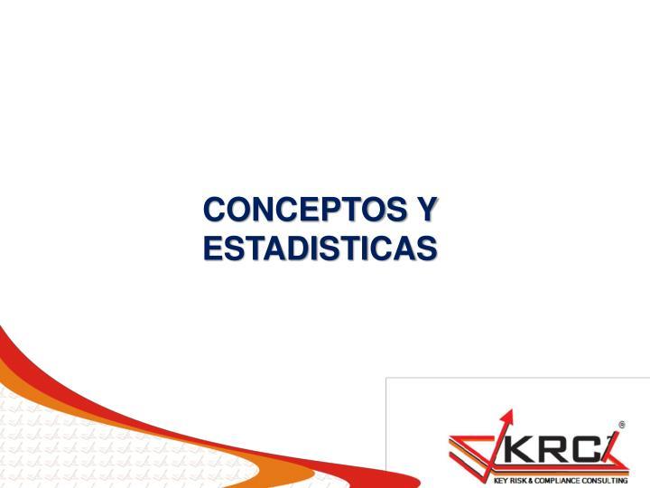 CONCEPTOS Y ESTADISTICAS