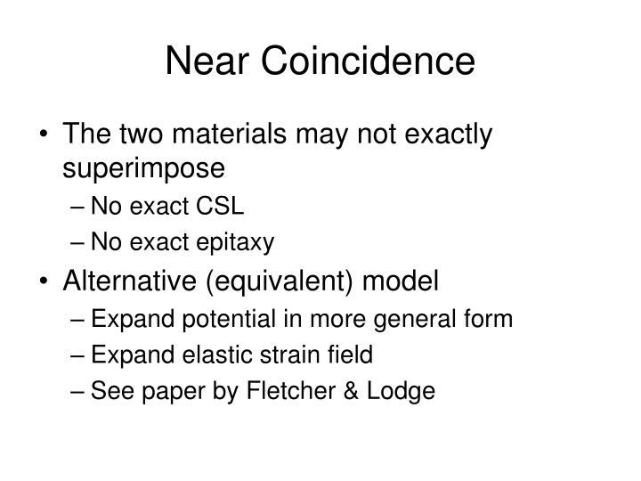 Near Coincidence