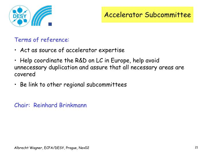 Accelerator Subcommittee