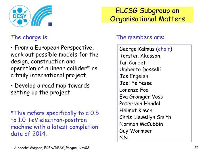 ELCSG Subgroup on Organisational Matters