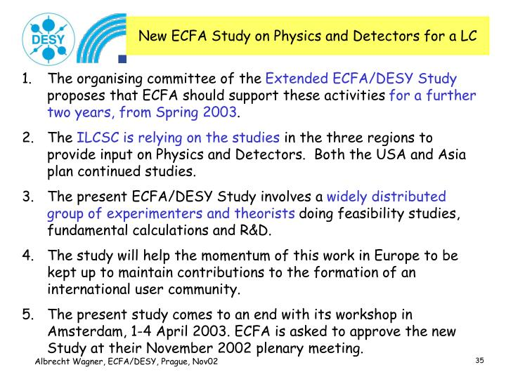 New ECFA Study on Physics and Detectors for a LC