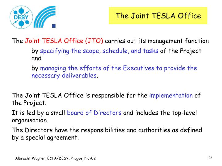 The Joint TESLA Office