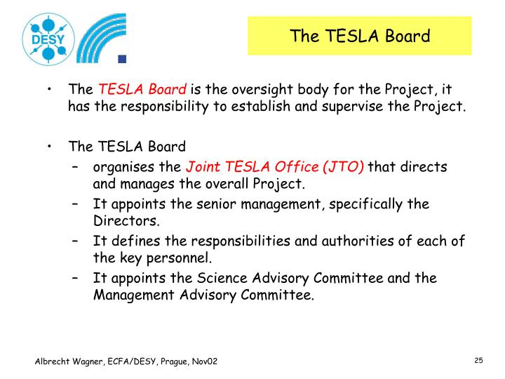 The TESLA Board