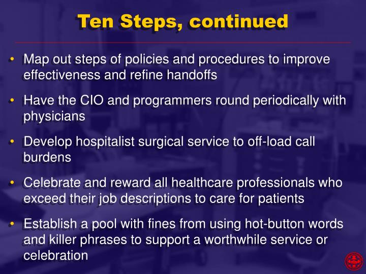 Ten Steps, continued