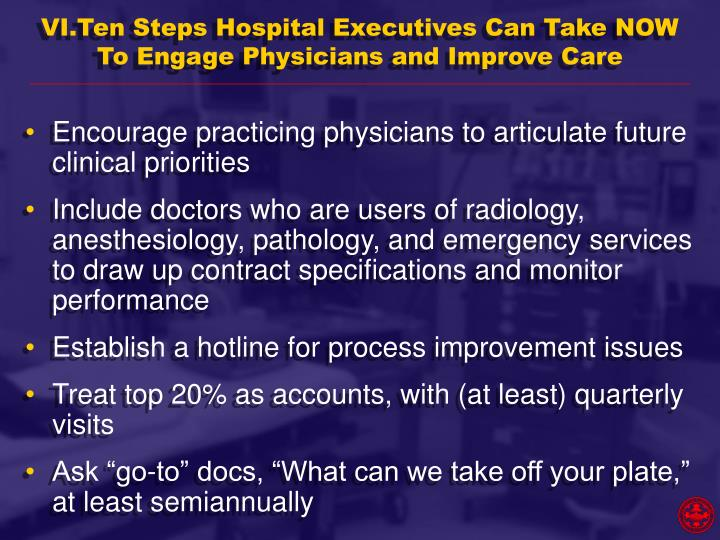 VI.Ten Steps Hospital Executives Can Take NOW