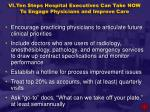 vi ten steps hospital executives can take now to engage physicians and improve care