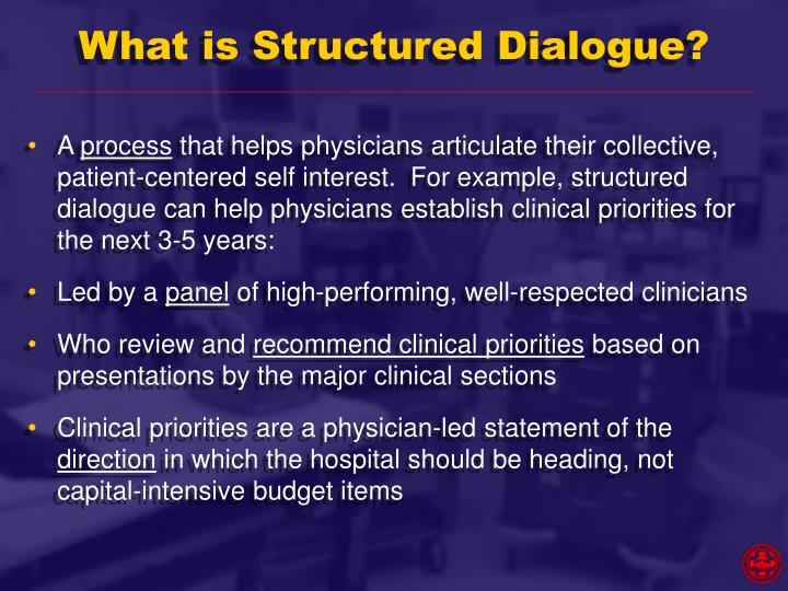 What is Structured Dialogue?