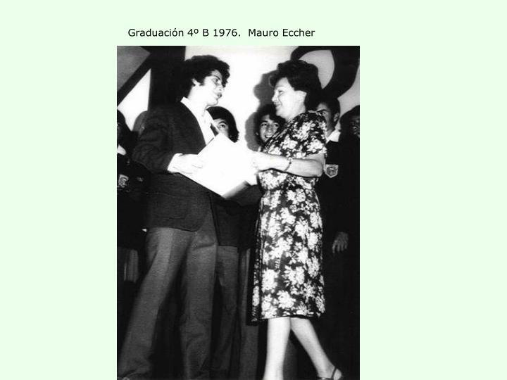 Graduación 4º B 1976.  Mauro Eccher
