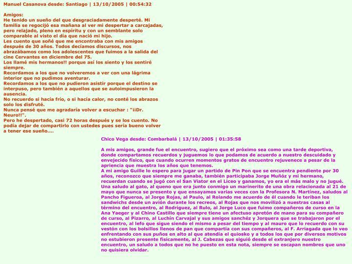 Manuel Casanova desde: Santiago | 13/10/2005 | 00:54:32