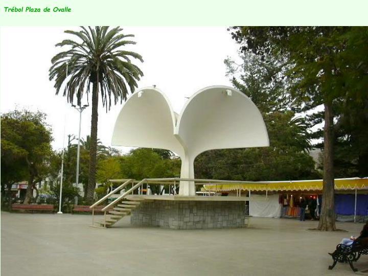 Trébol Plaza de Ovalle
