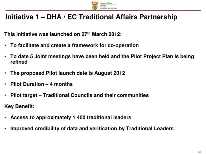 Initiative 1 – DHA / EC Traditional Affairs Partnership