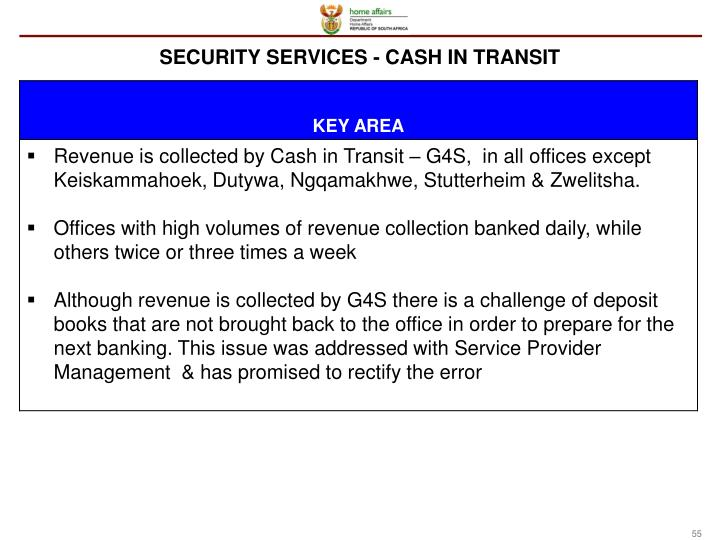 SECURITY SERVICES - CASH IN TRANSIT