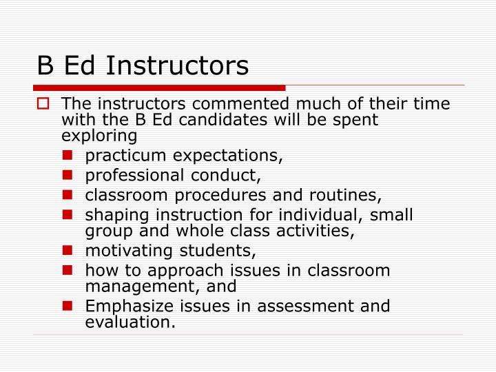 B Ed Instructors
