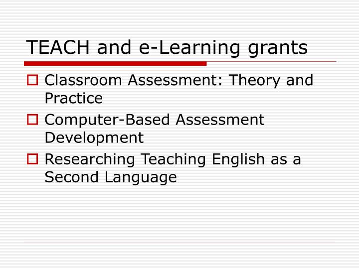 TEACH and e-Learning grants
