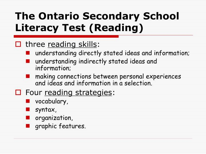The Ontario Secondary School Literacy Test (Reading)
