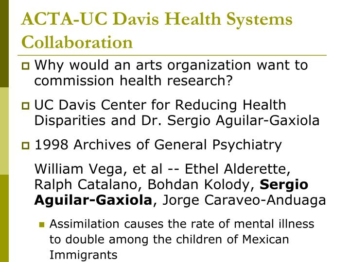 ACTA-UC Davis Health Systems Collaboration