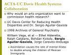 acta uc davis health systems collaboration