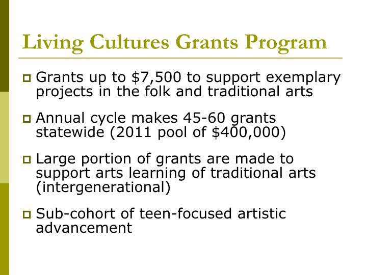 Living Cultures Grants Program