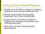living cultures grants program