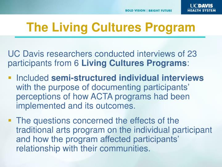 UC Davis researchers conducted interviews of 23 participants from 6