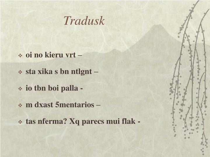 Tradusk