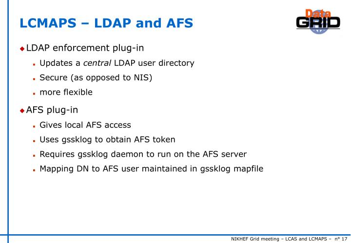 LCMAPS – LDAP and AFS