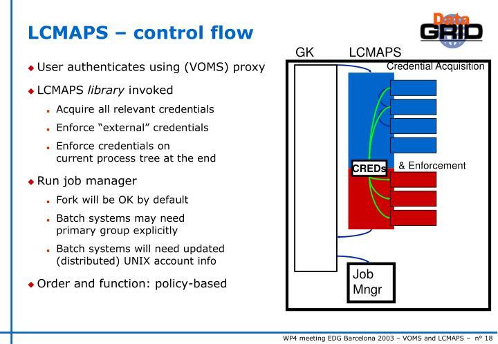 LCMAPS – control flow